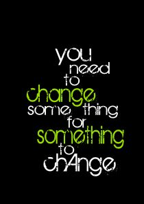 change something